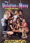 The Violation Of Missy: A Lesbian Gang Bang featuring pornstar Caressa Savage