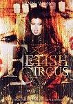 Fetish: Circus featuring pornstar Alexis Amore