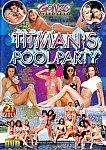 Titman's Pool Party featuring pornstar Alexandra Nice