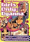Girls Only: Dyanna featuring pornstar Devon