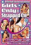 Girls Only: Strapped On featuring pornstar Devon