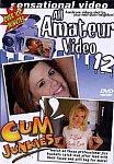 All Amateur Video 12: Cum Junkies from studio Sensational Video