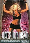 Paul Thomas' Over Her Head featuring pornstar Sunrise Adams
