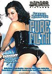 Pure Filth directed by Skeeter Kerkove