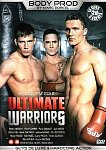 Ultimate Warriors from studio Marc Dorcel
