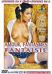 Amour Fantasmes And Fantaisie from studio Marc Dorcel