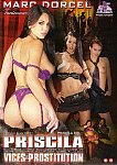 Priscila Vices Et Prostitution from studio Marc Dorcel