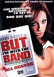 But I'm With The Band featuring pornstar Jessica Drake