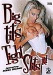 Big Tits Tight Slits 5 featuring pornstar Sophie Evans