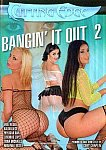 Bangin' It Out 2 featuring pornstar Phyllisha Anne