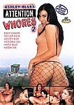 Ashley Blue's Attention Whores 2 featuring pornstar Ashley Blue