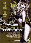 The Uncanny Tranny featuring pornstar Monique