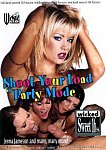 Shoot Your Load In Party Mode featuring pornstar Nina Hartley