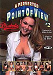 A Perverted Point Of View 2 featuring pornstar Sierra