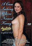 A Cum Sucking Whore Named Kacey featuring pornstar Jon Dough