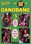 The Best Of Gangbang Girl Series 5 featuring pornstar Peter North