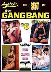 The Best Of Gangbang Girl Series 6 featuring pornstar Alexandra Nice