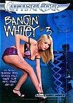 Bangin' Whitey 3 featuring pornstar Savannah Stern