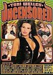 Tori Welles Uncensored featuring pornstar Peter North