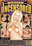 Dasha Uncensored featuring pornstar Dasha