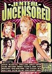 Jenteal Uncensored featuring pornstar Steven St. Croix