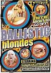 Ballistic Blondes featuring pornstar Inari Vachs