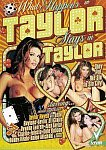 What Happens In Taylor Stays In Taylor featuring pornstar Raylene