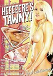 Heeeeere's Tawny featuring pornstar Stephanie Swift