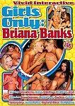 Girls Only: Briana Banks featuring pornstar Dasha