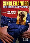 Singlehanded featuring pornstar John Holmes