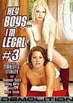 Hey Boys... I'm Legal 3 featuring pornstar Savannah Stern