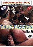 Thug Passion 5 from studio Chocolate Joy Entertainment