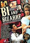 Bi And Bizarre from studio Vivid Entertainment