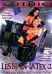 Lesbian Latex 2 featuring pornstar Alexis Amore