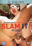 Slam It In Tight featuring pornstar Monique