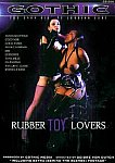 Rubber Toy Lovers featuring pornstar Nicole Sheridan