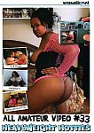 All Amateur Video 33: Heavy Weight Hotties from studio Sensational Video