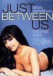 Just Between Us featuring pornstar Stephanie Swift