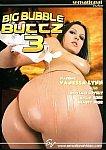 Big Bubble Buttz 3 from studio Sensational Video