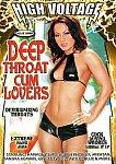 Deep Throat Cum Lovers featuring pornstar Ashley Blue
