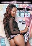 Momma Wants Sum Whitey featuring pornstar Monique