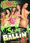 Slime Ballin' 2 featuring pornstar Evan Stone