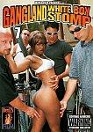 Gangland White Boy Stomp 7 featuring pornstar Sierra